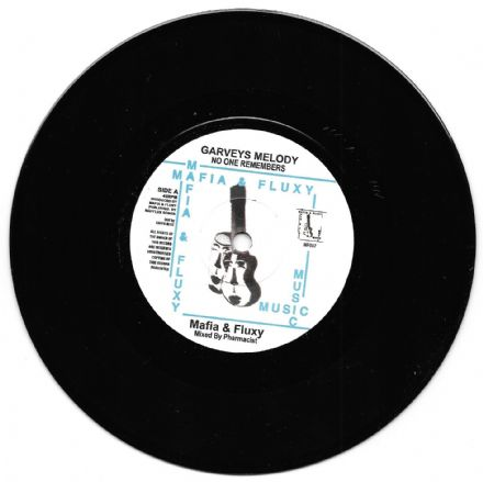 Mafia & Fluxy - Garvey's Melody (No One Remembers) / Plain Rice Dub (Mafia & Fluxy) 7""